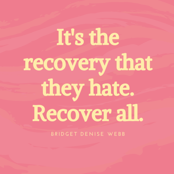 It's the recovery that they hate. Recover all.